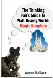Thinking Fan's Guide to Walt Disney World